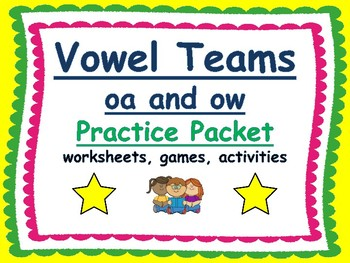 vowels teams oa and ow