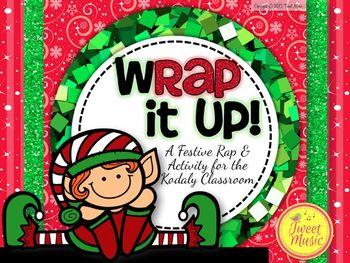wRap It Up! {An Elf Rhythm Rap For the Kodaly Classroom}