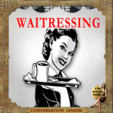 Waitressing, everything you (never) wanted to know - ESL adult  conversation