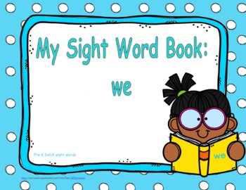 "Sight Word Practice Book and Emergent Reader-""we"""