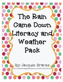 The Rain Came Down Literacy and Weather Pack