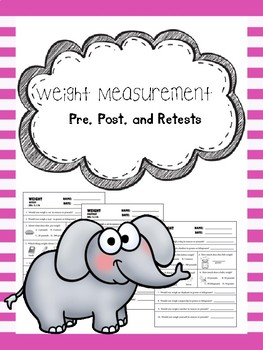 weight measurement pretest, posttest, and retest