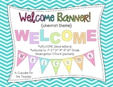 Welcome Banner! {Chevron Theme}