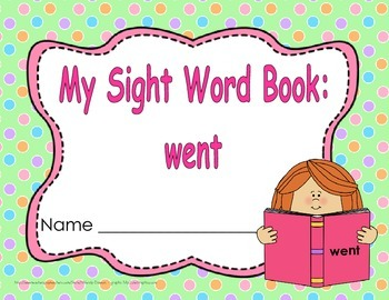 """Sight Word Book and Emergent Reader-""""went"""""""