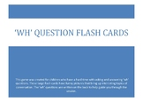 wh Question Flash Cards