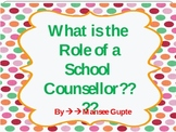 what is the role of School Counsellor??