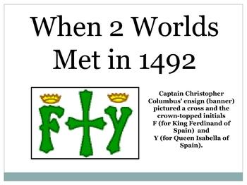 when 2 worlds meet in 1492