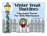 winter break blacklines: take-home skills maintenance packet
