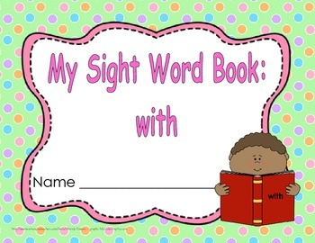 """Sight Word Book and Emergent Reader-""""with"""""""