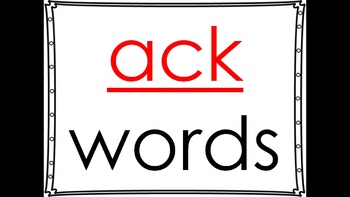 word family powerpoint: -ack
