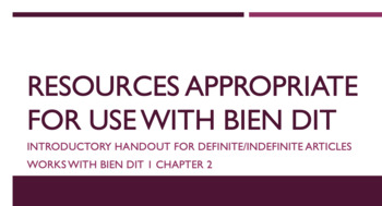 works w/ Bien Dit 1 ch. 2 : def. and indef. articles (intro & comparison)