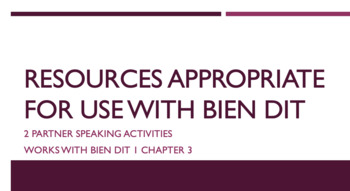 works w/ Bien Dit 1 ch. 3 : speaking activities with descriptive adjectives