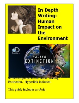 written response:Human Impact on the Environment Essay RACING EXTINCTION