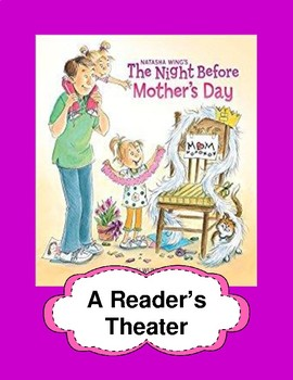 The Night Before Mother's Day - A Reader's Theater