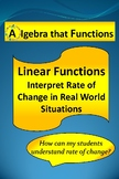 Linear Functions Interpret Rate of Change in Real World Situations