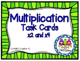 x2 and x4 Multiplication Task Cards (Grade 3 GoMath! 4.1)
