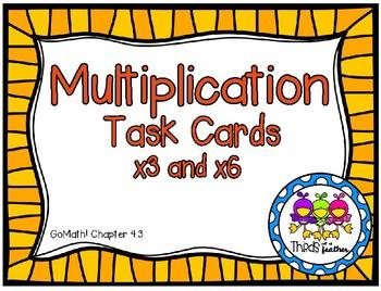 x3 and x6 Multiplication Task Cards (Grade 3 GoMath! 4.3)