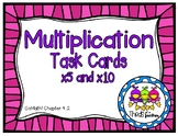 x5 and x10 Multiplication Task Cards (Grade 3 GoMath! 4.2)