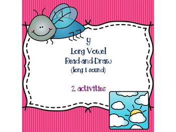 y Long Vowel Read-and-Draw [long i sound]