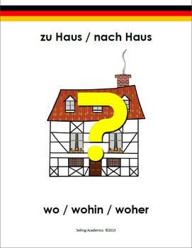 Zu Haus / Nach Haus / Wo / Wohin / Woher (Common Core/ACTFL Aligned)