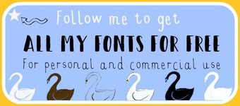 Follow me to get every font I ever upload FREE for personal and commercial use!