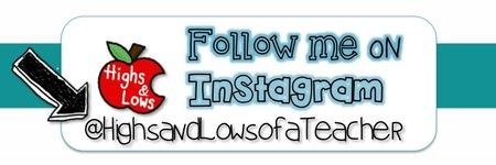 Follow me on Instagram @HighsandLowsofaTeacher