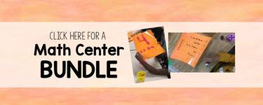 Click here for my Math Center Bundle