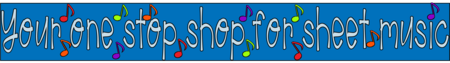 Sheet Music for the music classroom and music lessons