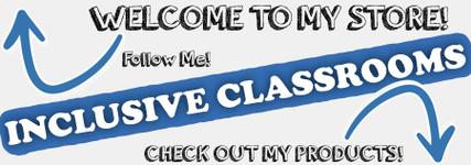 Inclusive Classrooms! Follow me!