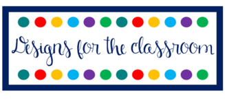 Designs for the Classroom