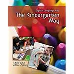 Lessons and activities for teaching The Kindergarten Way!
