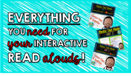 Take your Interactive Read Alouds to the NEXT LEVEL