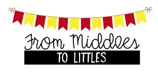 "Thank you for visiting ""From Middles to Littles!"""