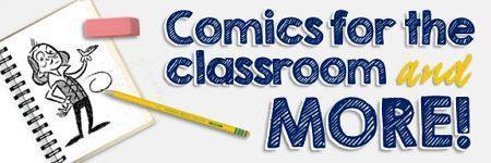 Comics For the Classroom and More!