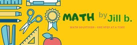 Math by Jill b.