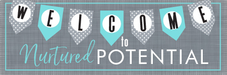 Welcome to Nurtured Potential!