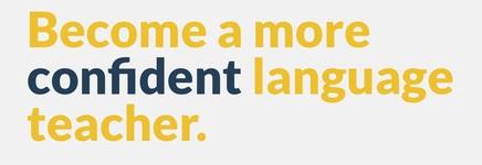 Become a more confident language teacher.