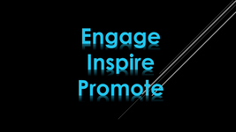 Engage - Inspire - Promote