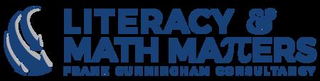 Literacy & Math Matters - Frank Cunningham Consultancy