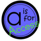 """""""A"""" is for Access"""