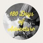 180 Days of Adventure