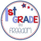 1st Grade and Freedom