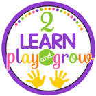 2 Learn, Play and Grow