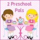 2 Preschool Pals