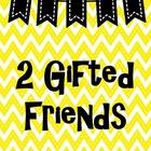 2GiftedFriends