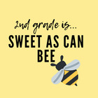 2nd Grade Is Sweet As Can Bee