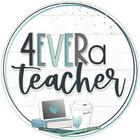 4 Ever a Teacher