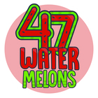 47 Watermelons