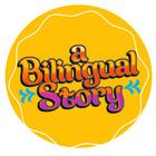 A Bilingual Story