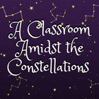 A Classroom Amidst The Constellations
